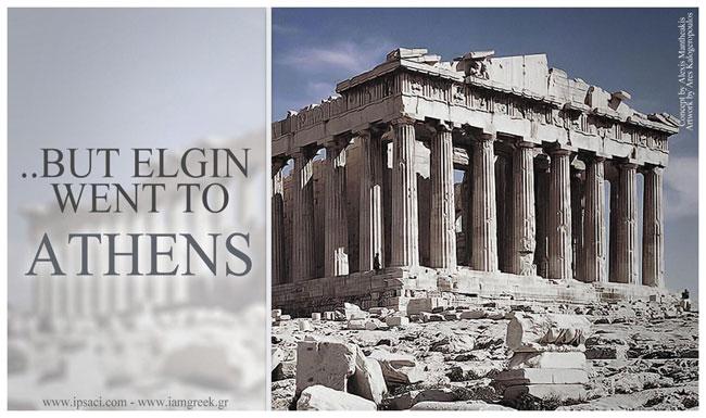 Όμως ο Έλγιν πήγε στην Αθήνα